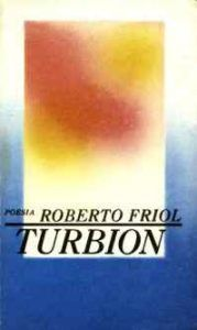 Turbión (1988), de Roberto Friol