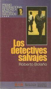 Los detectives salvajes, de Roberto Bolaño