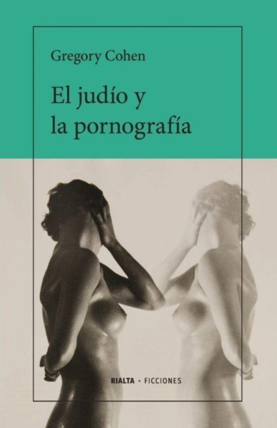 Cubierta El judío y la pornografía, de Gregory Cohen