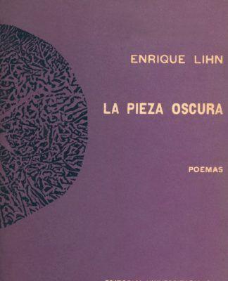 Cubierta La pieza oscura, de Enrique Lihn