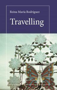 Cubierta Travelling, de Reina María Rodríguez