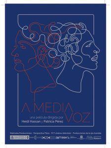 Cartel de A media voz de Patricia Pérez y Heidi Hassan | Rialta