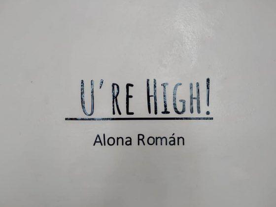 U're High' Alona Román 2020 1 | Rialta