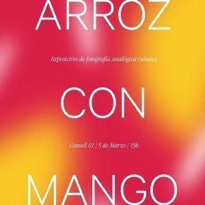 Cartel de la exposición Arroz con mango | Rialta