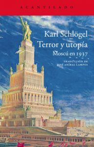 Cubierta de 'Terror y utopía' de Schlögel | Rialta