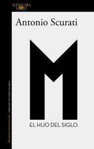 Cubierta de la edición en espaol de M. El hijo del siglo Alfaguara 2020 | Rialta