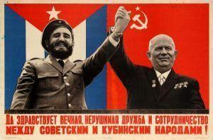 Afiche relativo a la visita a la URSS de Fidel Castro en el se puede leer Larga vida eterna indestructible amistad entre Cuba y la Unión Soviética cartel. Museo Biblioteca Estatal de Rusia Moscú. | Rialta