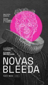 Cartel de la exposición ʻNovas Bleeda' Glauber Ballestero galería Acacia 2020 | Rialta
