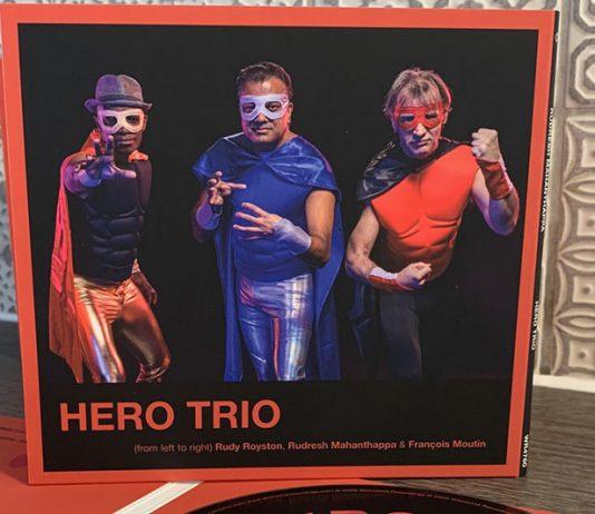 Imagen del disco 'Hero Trio' de Rudresh Mahanthappa François Moutin y Rudy Royston | Rialta