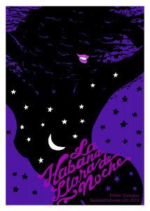La Habana LLora de Noche 2014 Darwin Fornes | Rialta