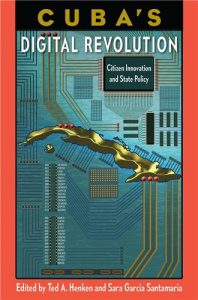 Portada de 'Cuba's Digital Revolution. Citizen Innovation and State Policy'