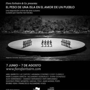Cartel de la exposición 'El peso de una isla en el amor de un pueblo'; Flora Fairbairn & Co., 2021