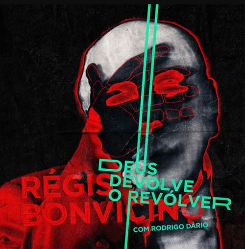 Deus Devolve o Revolver | Rialta