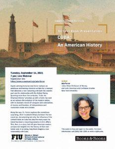 Presentación en la Universidad Internacional de la Florida del libro 'Cuba: An American History' (Simon & Schuster, 2021) de Ada Ferrer