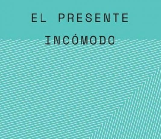 'El presente incómodo. Subjetividad en crisis y novelas cubanas después del muro' (Ediciones Corregidor, 2021)